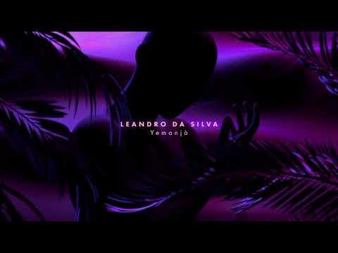 Leandro Da Silva - Yemanjà [Official Audio]