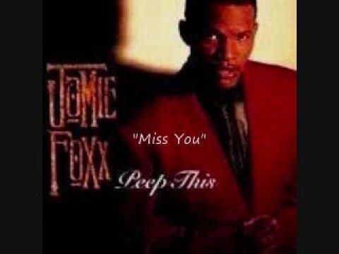 """Jamie Foxx """"Miss You"""""""
