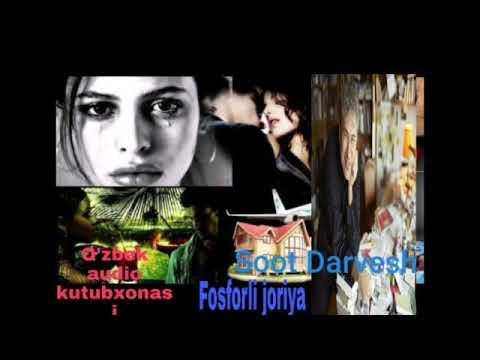 """""""Fosforli javriya"""" roman 4-qism .Soot Darvesh"""