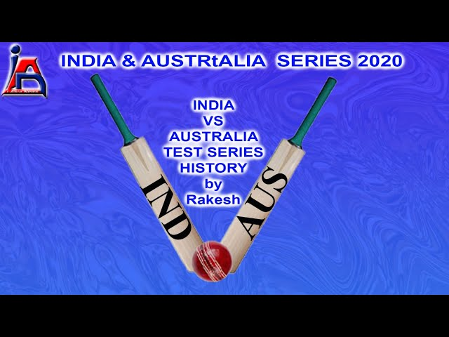 India  Vs Australia  test series History by Rakesh