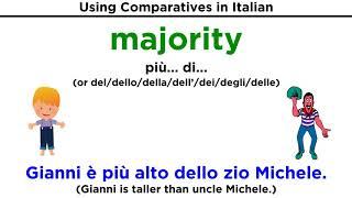 Comparatives in Italian: Comparativi