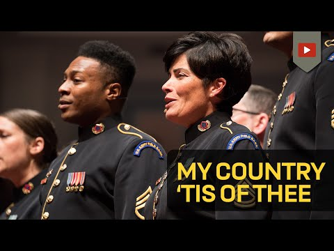 My Country, 'Tis of Thee- Soldiers' Chorus