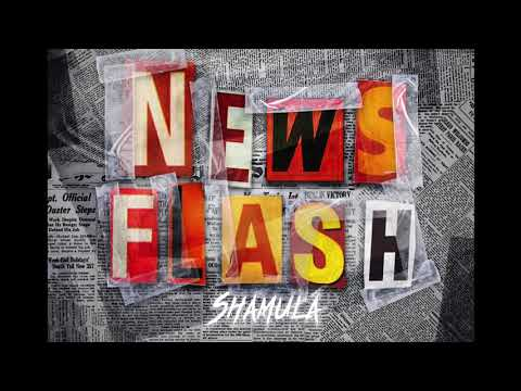 Sha MuLa - Intro (News Flash)