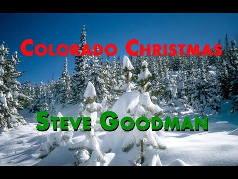 'Colorado Christmas' by Steve Goodman