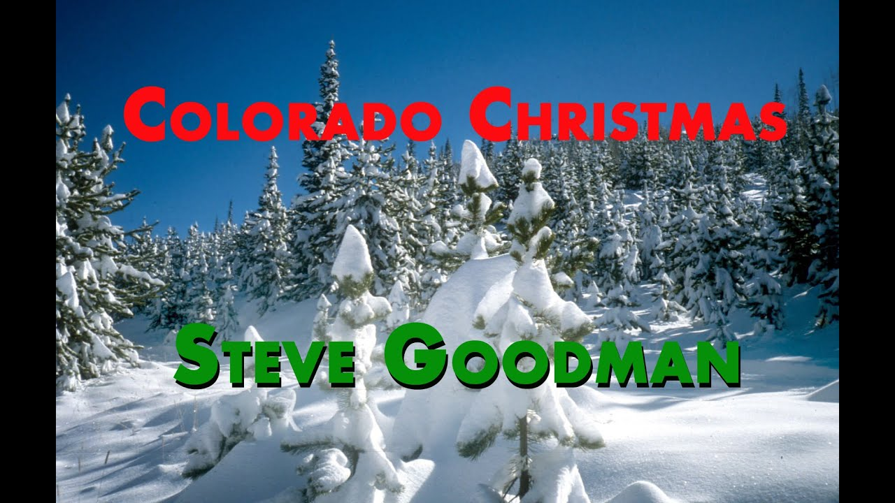 Colorado Christmas\' by Steve Goodman - YouTube
