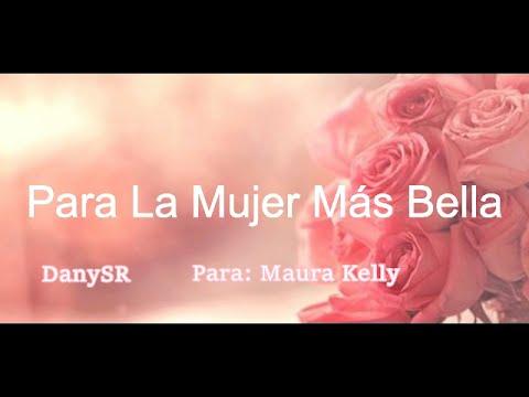 Para La Mujer Más Bella Danysr Rap Romántico 2016 Letra Youtube