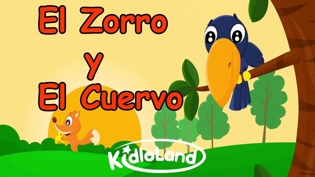 Fábulas De Esopo El Zorro Y El Cuervo Historias Morales Para Niños Cuentos En Español