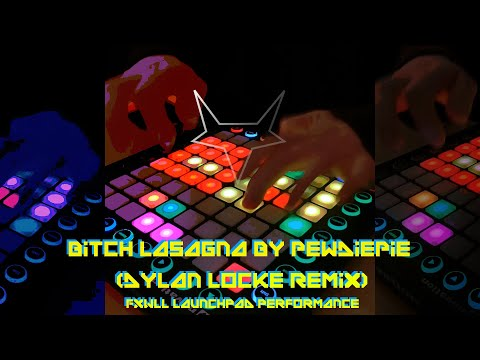 Bitch Lasagna By PewDiePie (Dylan Locke Remix) - Launchpad Performance
