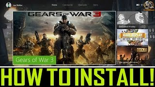 How to Install Gears of War 3 on Xbox One! (Backwards Compatibility Xbox 360 Games)
