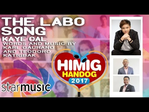 Kaye Cal - The Labo Song | Himig Handog 2017 (Official Lyric Video)