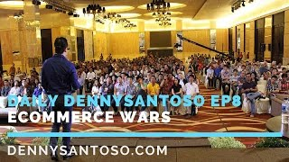 Daily DennySantoso EP8 - Ecommerce Wars