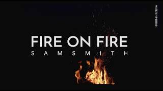 [Vietsub & Lyrics] Fire on Fire...