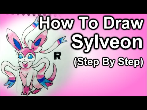 How To Draw Sylveon Step By Step Tutorial - YouTube