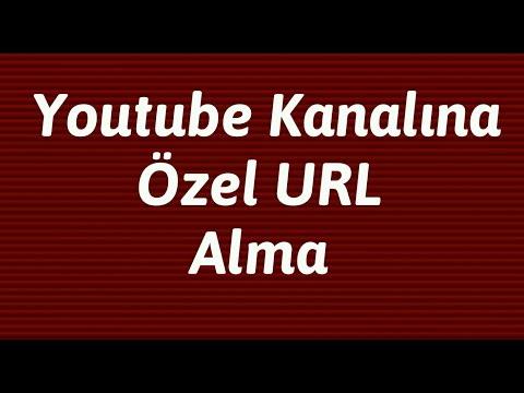 Youtube Kanalına Özel URL Nasıl Alınır ? Youtube Kanalı Özel URL Özel Kanal Linki Alma
