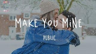 Download lagu PUBLIC - Make You Mine // Tiktok Music (Lyric Video)