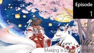 Love Nikki: Making A Starry Corridor Ep. 1