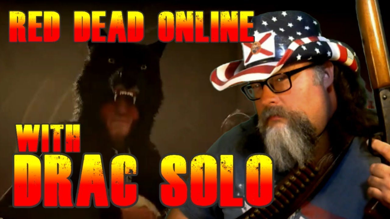 Drac Live 1479 - Red Dead Online and BIG HEAD REVEAL with Drac Solo