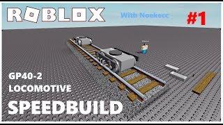 ROBLOX STUDIO - GP40-2 Locomotive [SpeedBuild] #1
