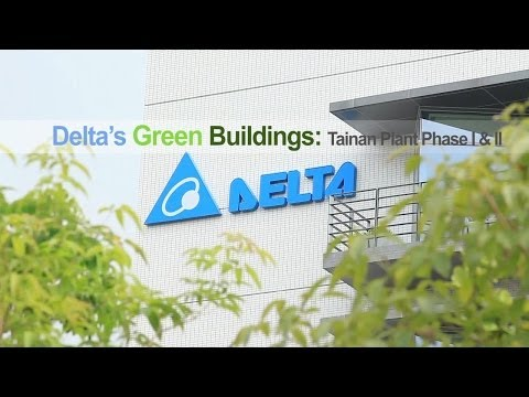 Delta's Green Buildings Tainan Plant