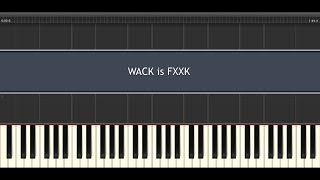 [SAiNT SEX] WACK is FXXK ~PianoArrange~