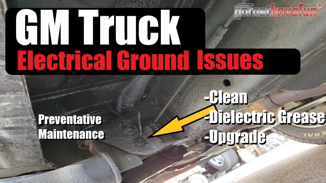 Gm Truck Electrical Ground Issues Preventative Maintenance Silverado Sierra Suvs Anthonyj350 Youtube