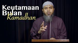 Kultum Ramadhan : Keutamaan Bulan Ramadhan - Ustadz Afifi Abdul Wadud