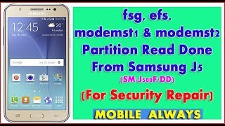 fsg, efs, modemst1 & modemst2 Partition | Read Done For Security Repair