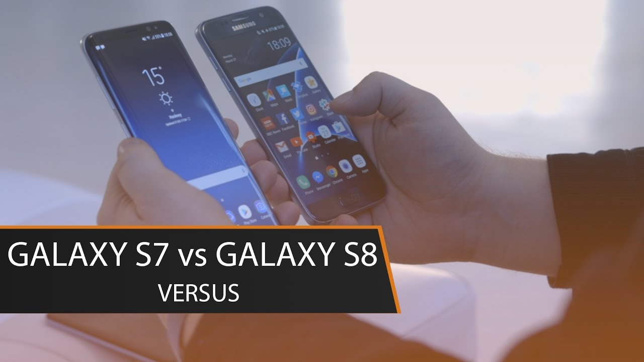 Samsung Galaxy S8 vs Galaxy S7 Hands-On