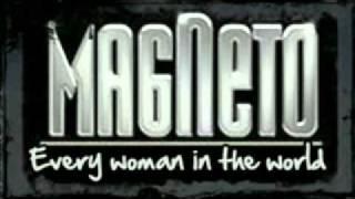 Every woman in the world magneto yo sere de ti