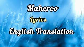 Maheroo Maheroo (Lyrics) English Translation | Shreya Ghoshal,Darshan Rathod | Sharman Joshi, Shweta