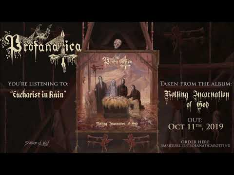 Profanatica - Eucharist in Ruin (official track premiere) Mp3