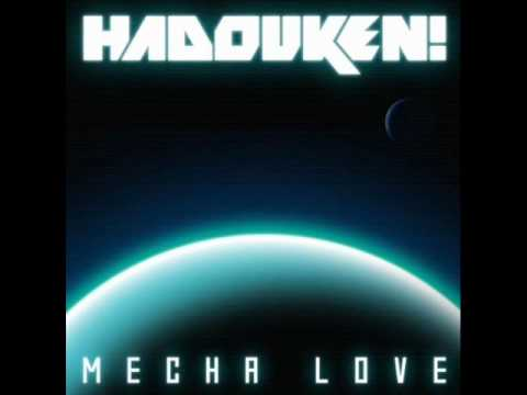 Hadouken - Mecha Love
