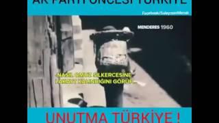 unutma unutturma eski Türkiye