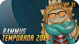 TEMPORADA 2015 | EP 31 | RAMMUS | De armadillo a escarabajo con swag