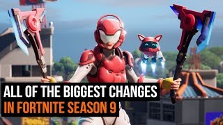 The 5 BIGGEST changes in Fortnite season 9 - New locations and secrets