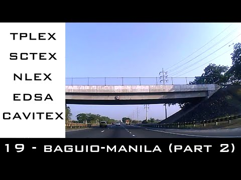 Road Trip #19 - Baguio to Metro Manila part 2 (TPLEX, SCTEX,
