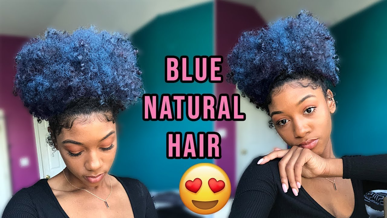 Dyeing My Natural Hair Blue No Damage