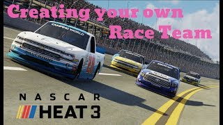 Creating your own Race Team in NASCAR Heat 3