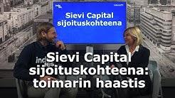 Sievi Capital sijoituskohteena – toimitusjohtajan haastattelu