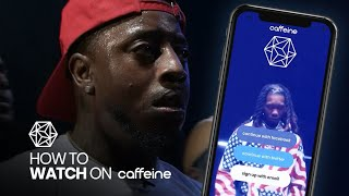 HOW TO WATCH URL RAP BATTLES FOR FREE ON CAFFEINE