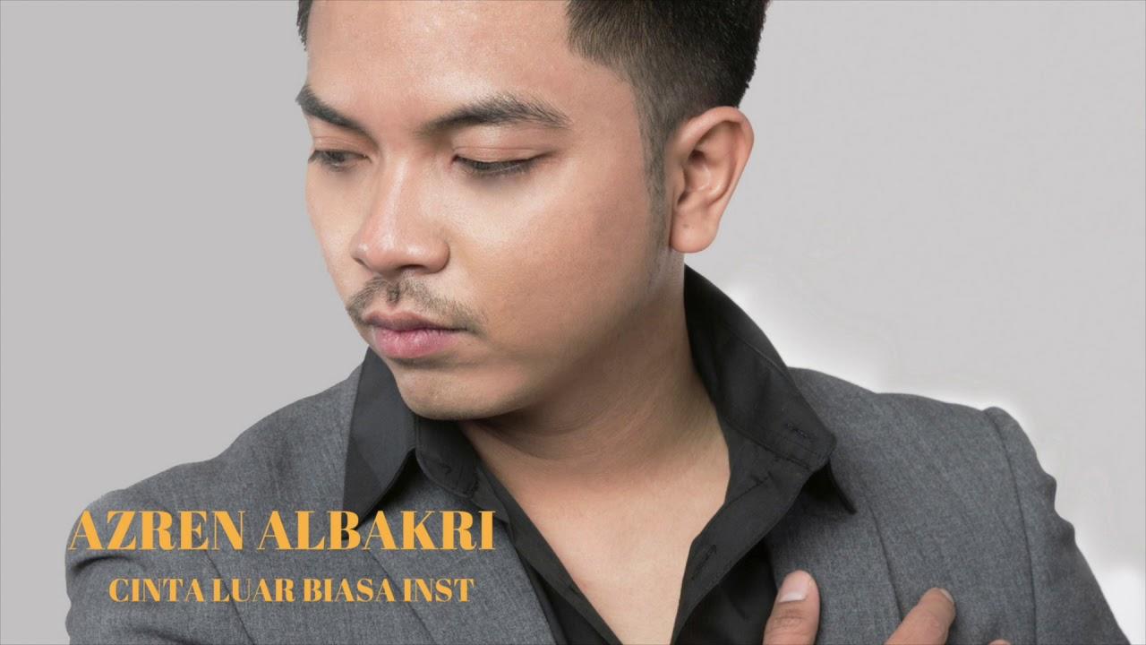 Azren Albakri Cinta Luar Biasa Instrumental Youtube