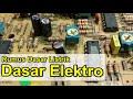 Belajar Elektronika, Rumus Dasar Wajib Bagi Pemula © Elektronika Dasar