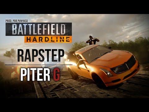 BATTLEFIELD HARDLINE RAPSTEP | PITER-G (Prod. por Punyaso)