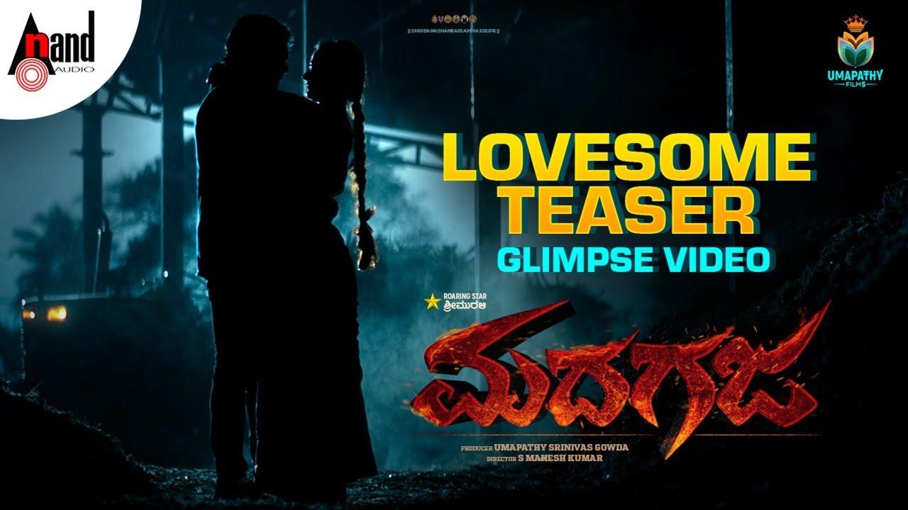 Madhagaja | Lovesome Teaser Glimpse Video 4K | SriiMurali | Ashika |  Umapathy Films | S.Mahesh Kumar - YouTube