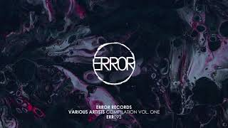 ERROR Records Various Artists - Compilation Vol. One mixed by Bajan K