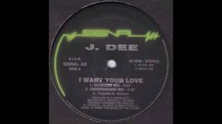J. Dee - I Want Your Love (Extended Mix)