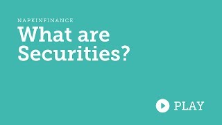 What are Securities? [ The ultimate Securities Definition ]