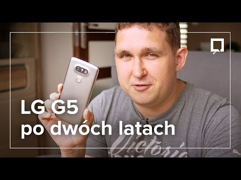 LG G5 - recenzja po dwóch latach. Czy nadal warto go kupić?
