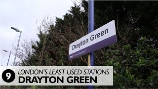 London's Least Used Stations: Number 9 - Drayton Green