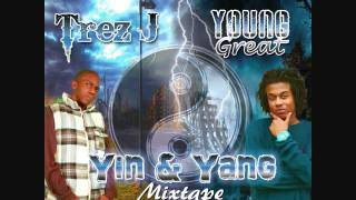 Trez J & Young Great - Welcome 2 The Future(Yin & Yang Mixtape)